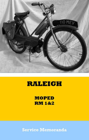 Raleigh RM1 & RM2 Service Memoranda Manual (Dealers Copy)