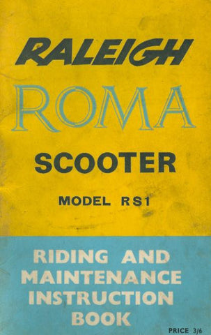 Raleigh Roma Scooter RS1 Riding & Maintenance Instruction Book DOWNLOAD COPY
