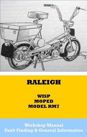 Raleigh Wisp RM7 Moped Workshop Manual Book + Fault Finding & General Info PROTECTED PAPER COPY