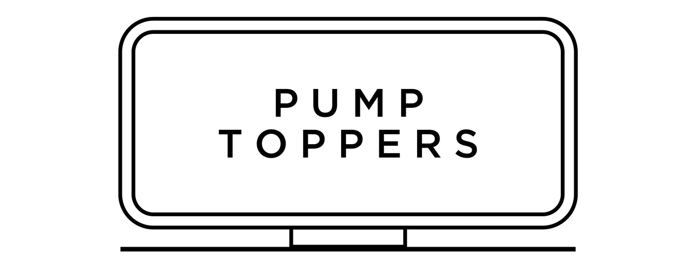 Pump Toppers