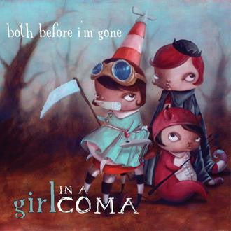 Girl in a Coma - Both Before I'm Gone (CD)