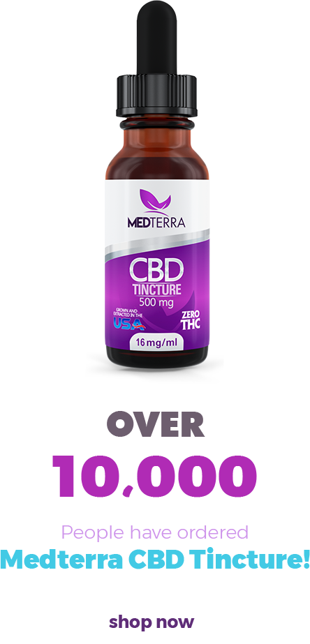 Over 10,000 People have Ordered CBD Tincture