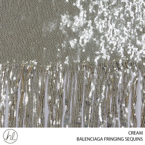 BALENCIAGA FRINGING FABRIC ( CREAM ) ( 112CM )