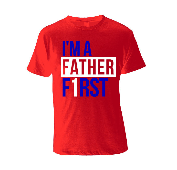 "I'm A Father F1rst ""NYG"" Edition"