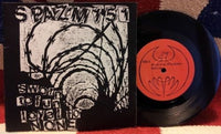 "Spazm 151 - Sworn To Fun Loyal To None 7"" Record"
