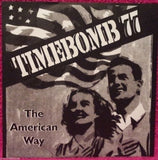 "Timebomb 77 - The American Way 7"" Record"