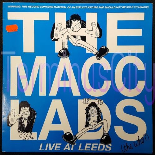 The Macc Lads - Live At Leeds (the who?) 12""