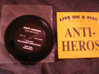 "ANTI-HEROS Live On A Five 5"" Record *Used*"