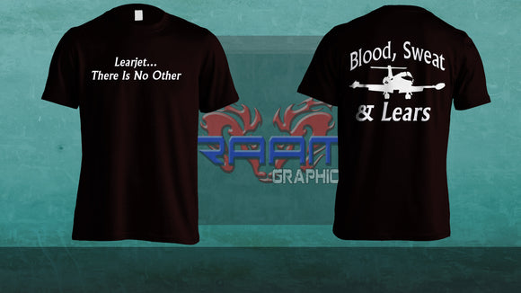 Blood, Sweat & Lears Custom Tee