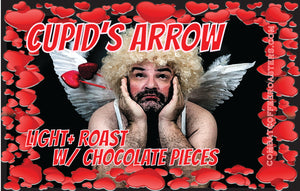 Cupid's Arrow - Light Roast+ with Chocolate - Limited Time Only!!