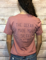 The Salty Babe Ocean Made Me Salty Tee - The Salty Babe