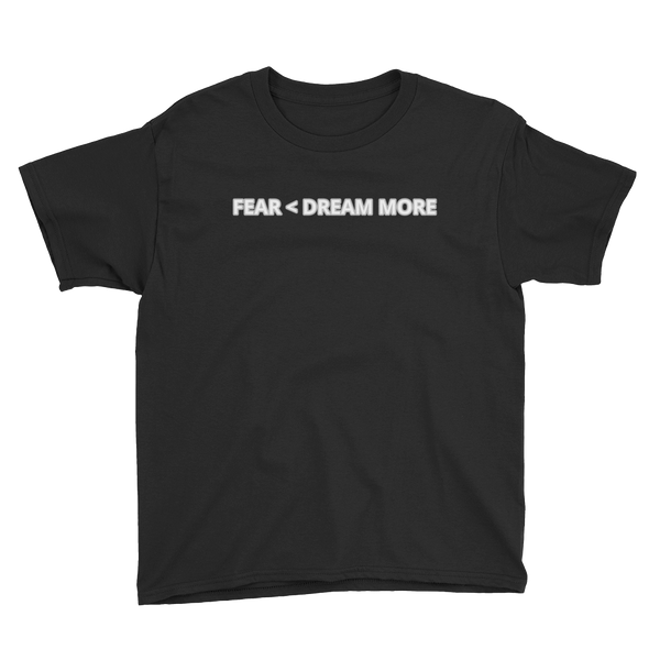 Youth Fear Less Dream More - Black