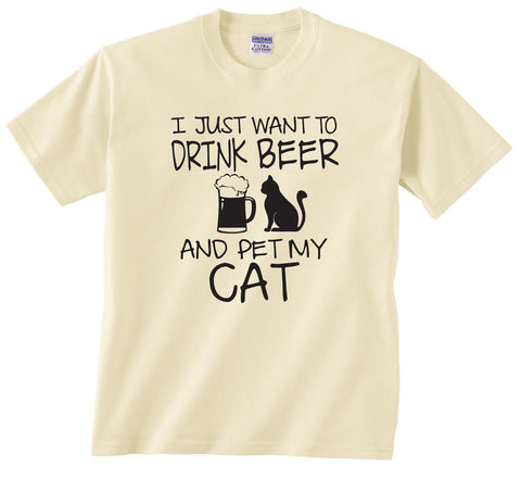 I Just Want to Drink Beer and Pet My Cat T-shirt Funny Cat Shirt Drink Beer Shirt