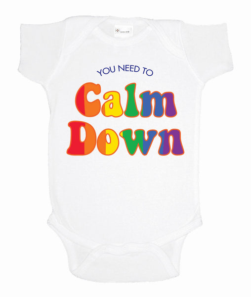 You Need To Calm Down Baby Bodysuit