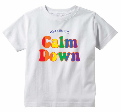 You Need To Calm Down Youth & Toddler Unisex T-shirt