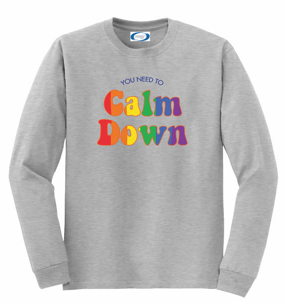 You Need To Calm Down Unisex Basic Long Sleeve Shirt