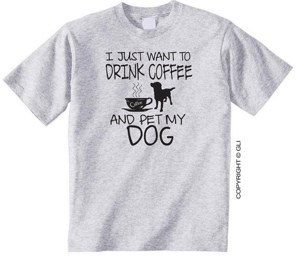 I Just Want to Drink Coffee and Pet My Dog Gildan 50/50 Grey Shirt
