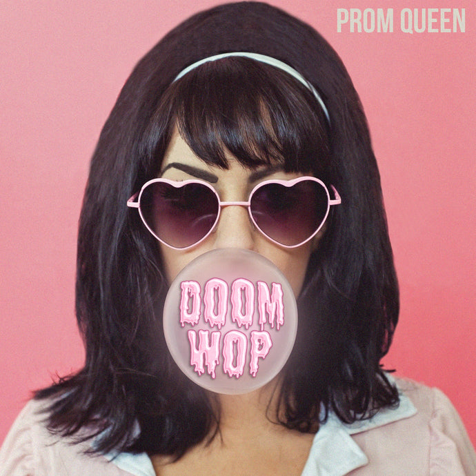 November's Record of the Month - Prom Queen's 'Doom Wop'