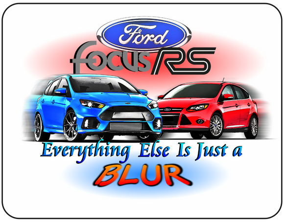 Ford Focus RS Everything Else is Just a Blur Graphic T-shirt Casual Ts Apparel and Souvenirs