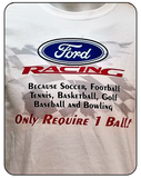 Ford Racing Only Require One Ball Graphic T-shirt Casual Ts Apparel and Souvenirs