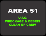 Area 51 UFO Wreckage and Debris Clean Up Crew T-shirt Casual Ts Apparel and Souvenirs