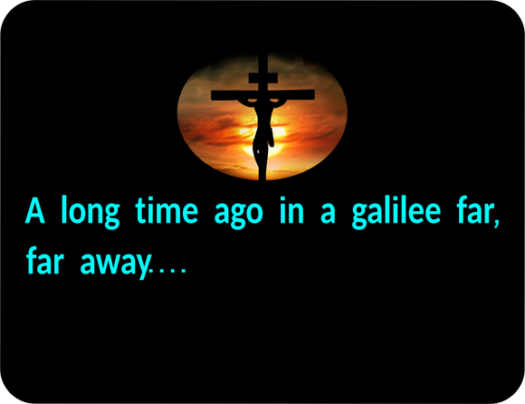 Inspirational - A Long Time Ago In a Galilee far far away Graphic T-shirt Casual Ts Apparel and Souvenirs