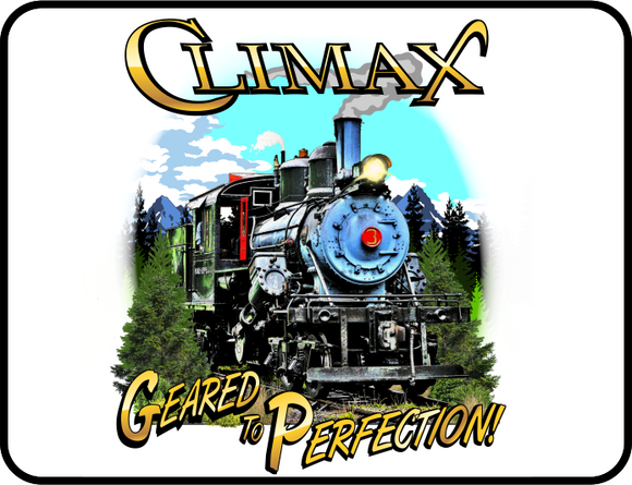 Climax Geared To Perfection Logging Locomotive Logo Casual Ts Apparel and Souvenirs
