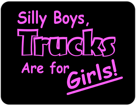 Silly Boys Trucks are for Girls graphic t-shirt Casual Ts Apparel and Souvenirs