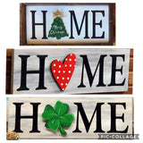 Pizza and a Project - Interchangeable HOME Sign - Simple Pleasures ~ Bountiful Treasures