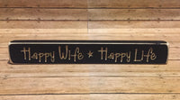 Happy Wife Happy Life Sign - Simple Pleasures ~ Bountiful Treasures
