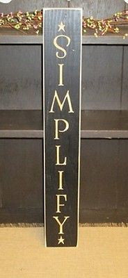 "24"" Vertical Simplify Sign - Simple Pleasures ~ Bountiful Treasures"