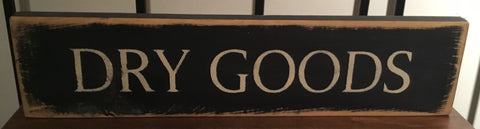 Dry Goods Sign