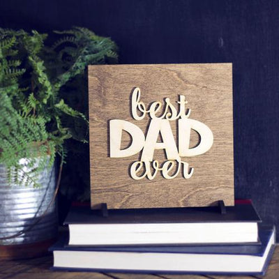 Laser Cut Wood Sign - Best Dad Ever
