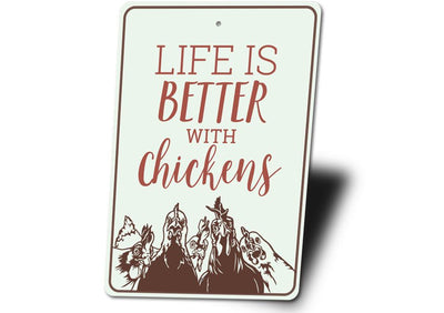Life is better with Chickens - Metal Sign - LocalWe