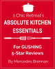 1 Chic Retreat's Absolute Kitchen Essentials