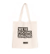 Tote Bag We´re Fucking Amazing