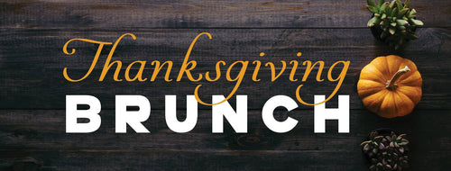 Thanksgiving Day Brunch - CHILD 10:30 AM Seating