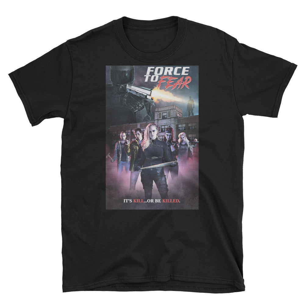Force to Fear - Short-Sleeve Unisex T-Shirt