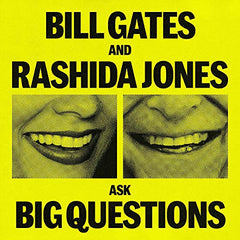 Bill Gates and Rashida Jones Ask Big Questions