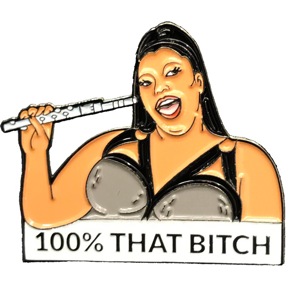 Lizzo 100% That Bitch Enamel Pin