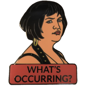 Nessa What's Occurring? Enamel Pin