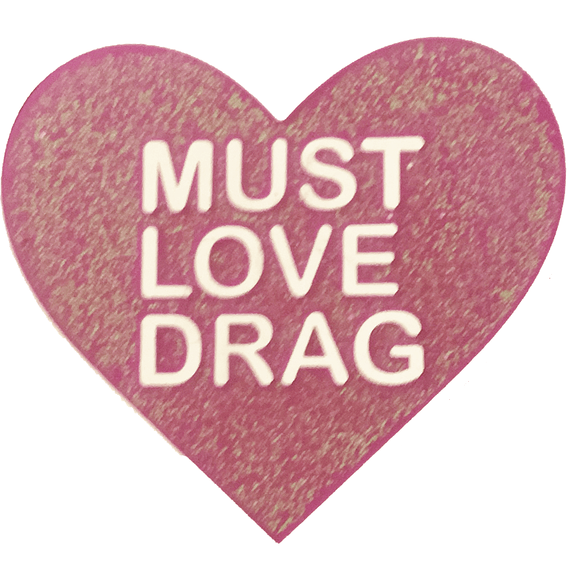 'MUST LOVE DRAG' PIN with PINK GLITTER