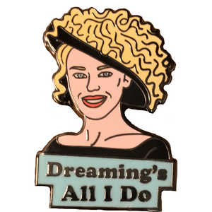 "Kylie Minogue ""Dreaming's All I Do"" Enamel Pin"