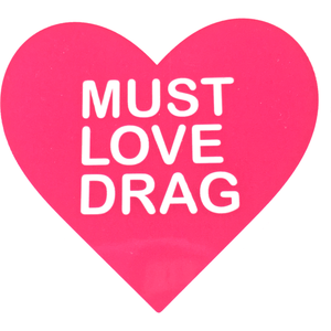 Must Love Drag 2-pack Sticker Set