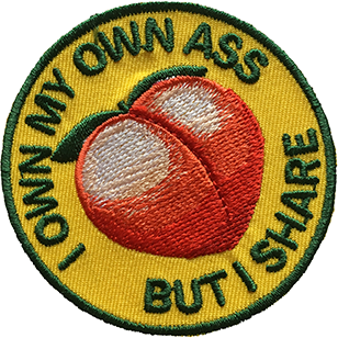 'I OWN MY ASS BUT I SHARE' IRON-ON PATCH