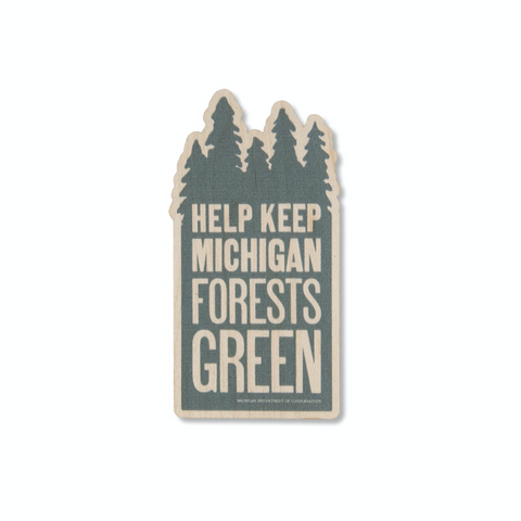 Keep Michigan Green Wooden Sticker