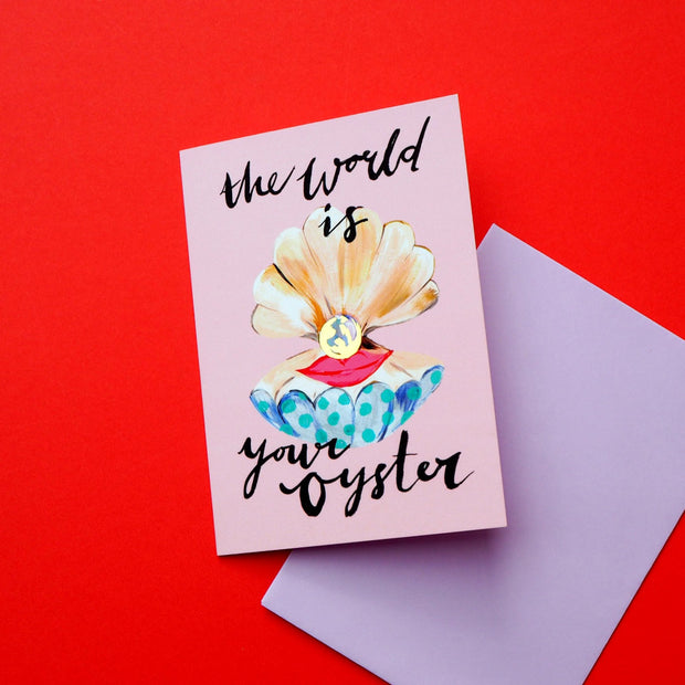 Eleanor Bowmer greeting Card The World is your Oyster