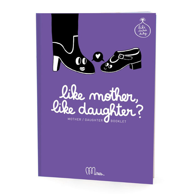 Minus Editions Like Mother, Like Daughter?