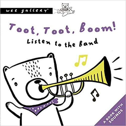 Wee Gallery Sound Book - Toot, Toot, Boom!