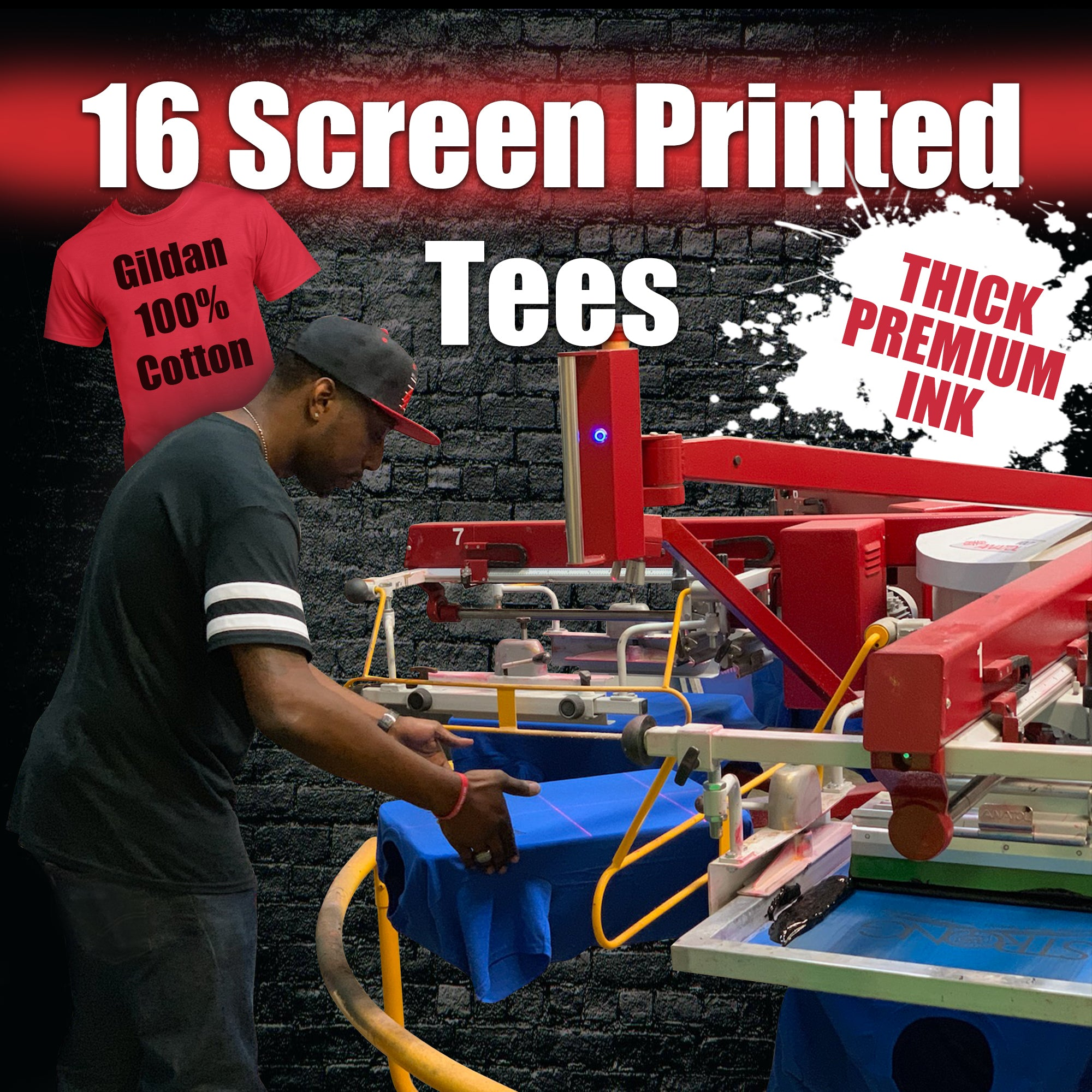 16 Custom Screen Printed Tees